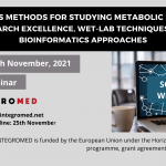 """Webinar """"Multi-omics methods for studying metabolic disorders: research excellence, wet-lab techniques and bioinformatics approaches"""""""